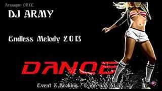 Dj Army - Endless Melody 2013