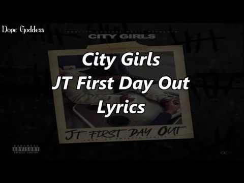 City Girls - JT First Day Out (Lyrics)