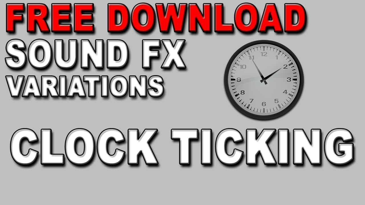 Free Clock Ticking Sound Effects Mp3 Download Fstudios