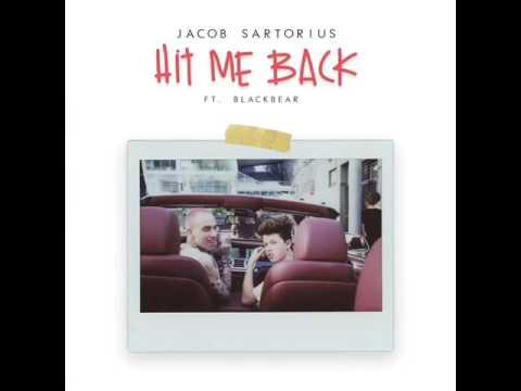 Hit me back Jacob sartorius