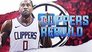 KAWHI LEONARD LA CLIPPERS REBUILD! NBA 2K19