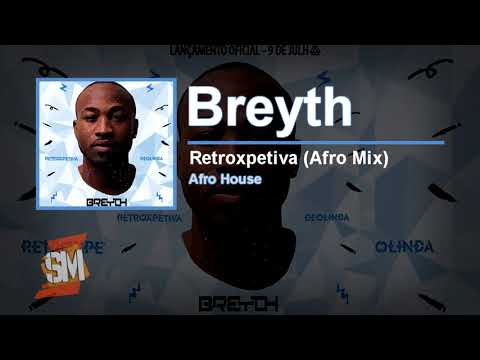 Breyth - Retroxpetiva (Afro Instrumental Mix) | 100% Afro House