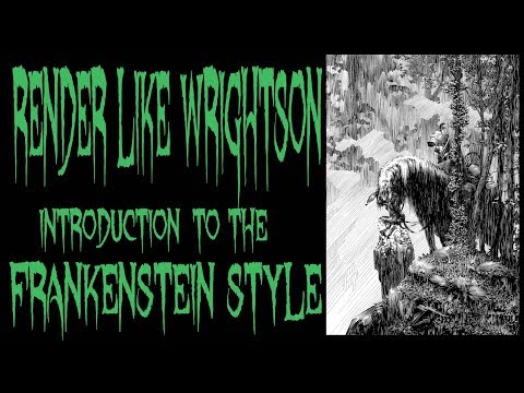 Render like WRIGHTSON INTRODUCTION INTO FRANKENSTEIN STYLE LINE WORK PT 3