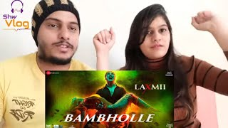 BamBholle - Laxmii | Akshay Kumar | Viruss | Ullumanati