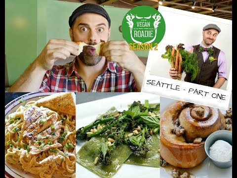 The Vegan Roadie (S02E01 - Pt. 1) SEATTLE