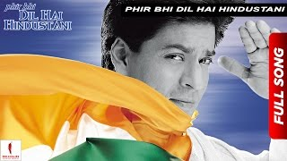 phir bhi dil hai hindustani title track juhi chawla shah rukh khan now available in hd