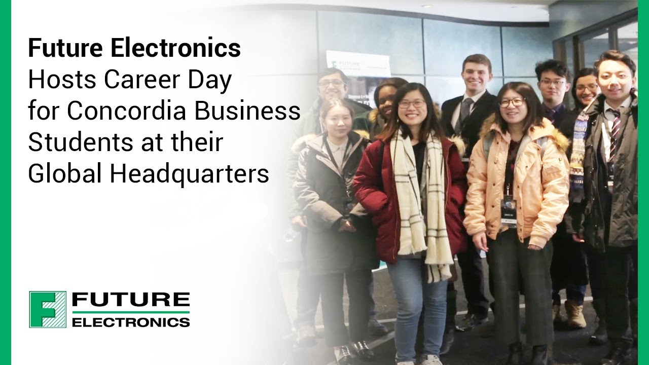 Future Electronics Hosts Career Day for Concordia Business Students at their Global Headquarters