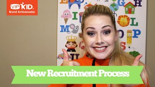 VIPKID Announcement: New Recruitment Process 2018
