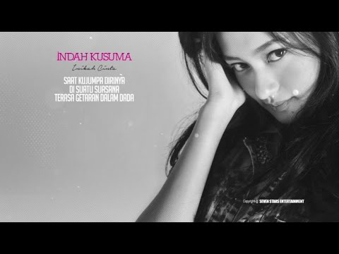 Indah Kusuma - Inikah Cinta ( Official Lyrics Video )