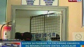 NTG:Suspek sa pagbaril sa 2 gwardya ng rehabilitation center, sasailalim sa inquest proceedings