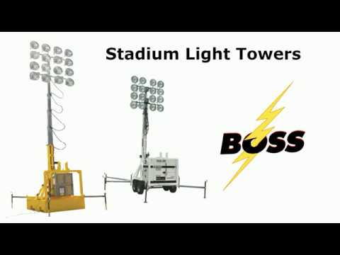 Stadium Light Towers   Indsutrial, Construction, Sporting Events   Boss Light Tower Rentals