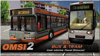 """OMSI 2 - #60 """"BUS & TRAM"""""""
