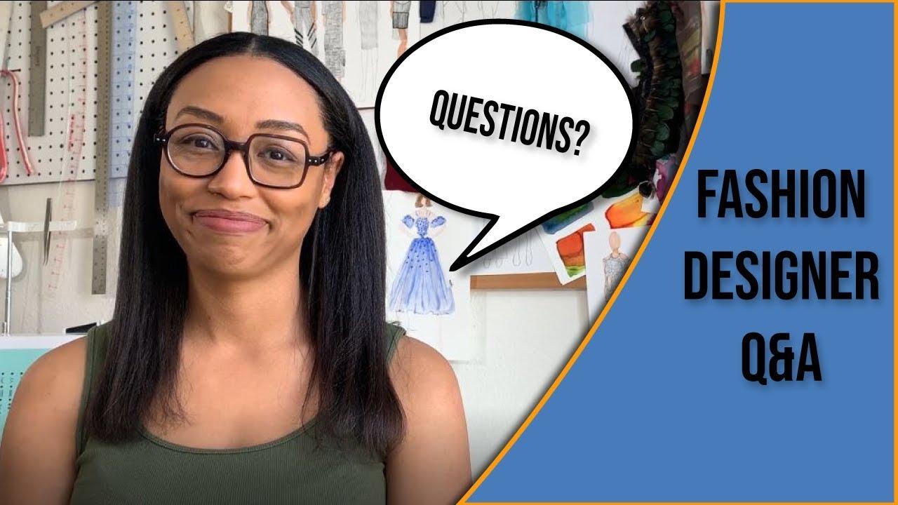 Ask A Fashion Designer Q A 1 Youtube