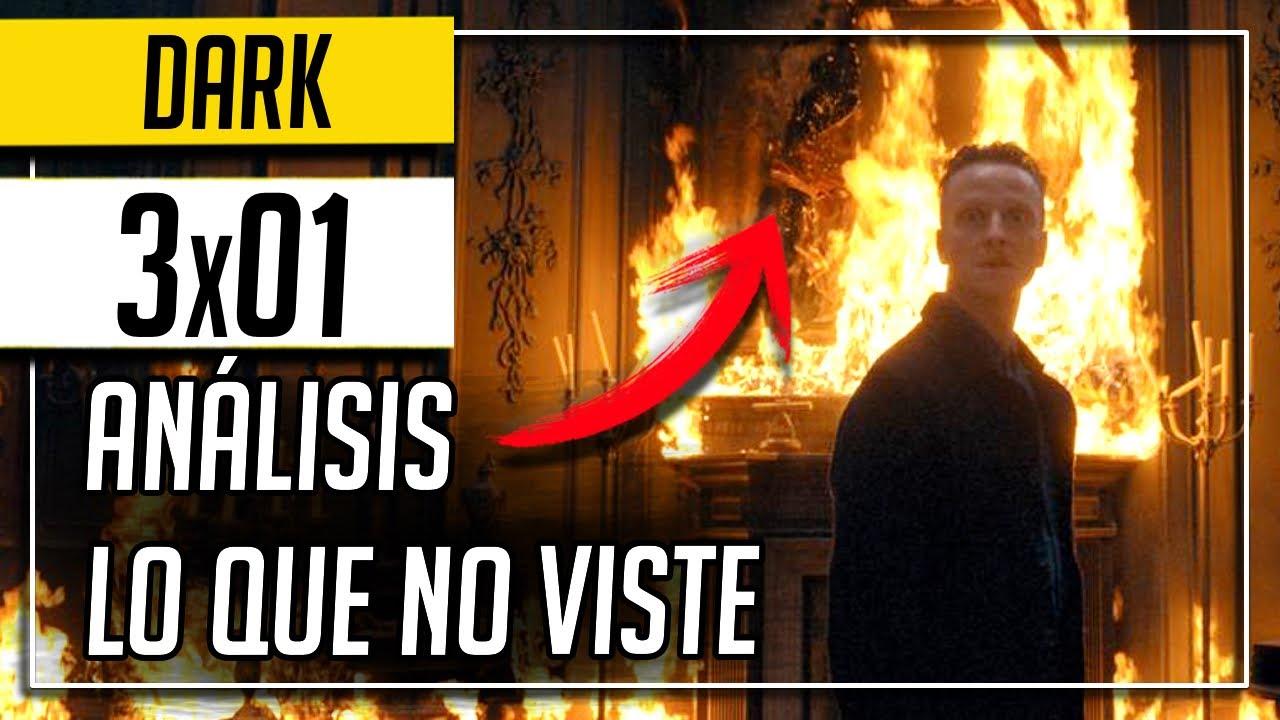 DARK 3x01 | ANÁLISIS COMPLETO | Todo lo que no viste | SECRETOS DARK Temporada final (Netflix)