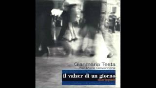 Gianmaria Testa - Il valzer di un giorno