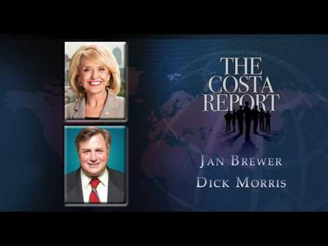 Jan Brewer and Dick Morris - The Costa Report - July 14, 2016