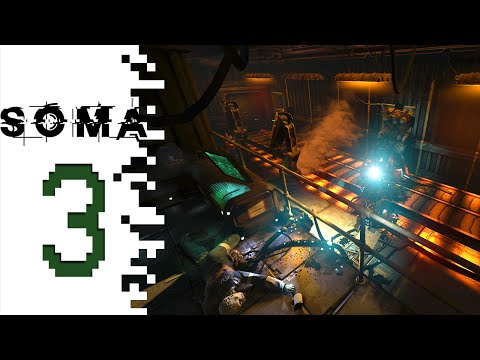 SOMA - EP03 - The Ocean Floor