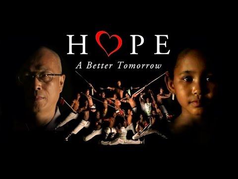 Hope: A Better Tomorrow (S)