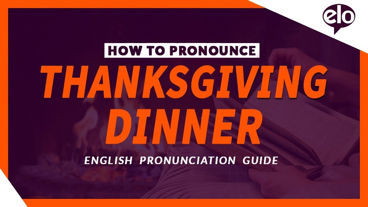 How To Pronounce Thanksgiving Dinner | Definition and Pronunciation (Human Voice) - YouTube