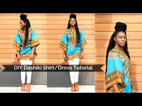 DIY Dashiki Shirt/Dress Tutorial