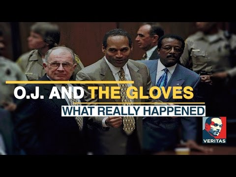 O.J. and the Gloves : The Truth About What Really Happened