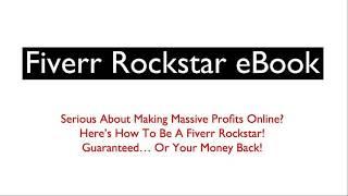 Fiverr Rockstar eBook - how to make money on fiverr with no skills - make a good gig on fiverr