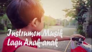 Instrumen musik anak anak ceria