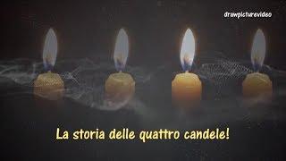 La storia delle quattro candele! ᴴᴰ