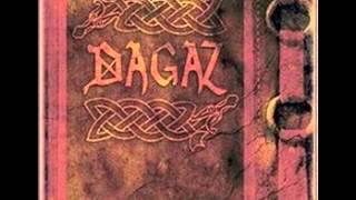Dagaz - Смерть и Слава!