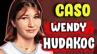 TODO sobre el CASO de WENDY HUDAKOC