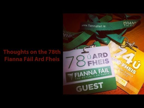 Thoughts on the 78th Fianna Fáil Ard Fheis