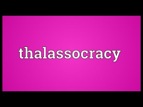 Thalassocracy Meaning