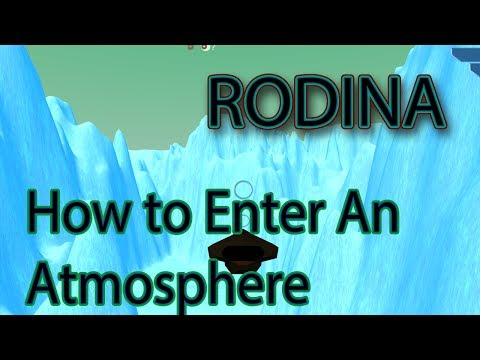 Rodina : How to Enter A Planet's Atmosphere