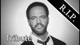 Kristoff St. John ● A Simple Tribute