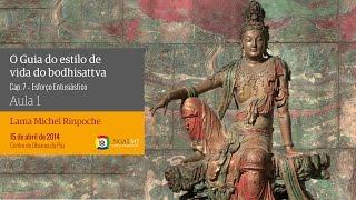Cap. 07 do Bodhisattvacharyavatara, de Shantideva | Esforço entusiástico