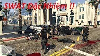 GTA 5 MOD SWAT Đặc Nhiệm Chống Bạo Loạn Phiên Bản Tinh Nhuệ Bảo Vệ Trụ Sở Cảnh Sát