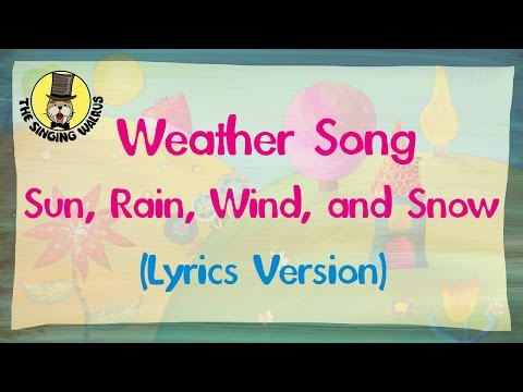Weather Song (Lyrics Version) | The Singing Walrus