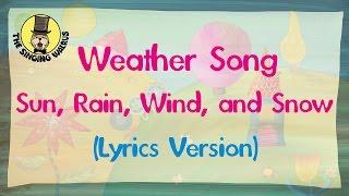 Weather Song Lyrics Version  The Singing Walrus