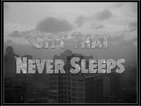 City That Never Sleeps (1953)  Crime, Drama, Film-Noir