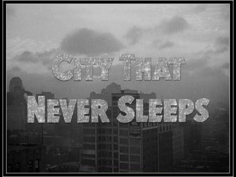 City That Never Sleeps 1953  Crime, Drama, FilmNoir