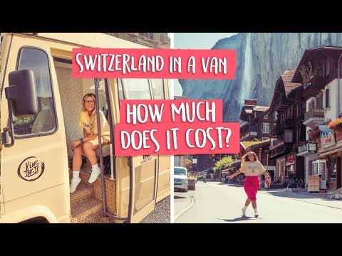 Van life SWITZERLAND - Is it EXPENSIVE?!