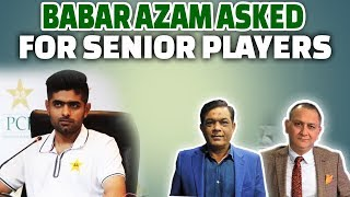 Babar Azam asked for senior players | PCB refused | Press Conference Review