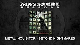METAL INQUISITOR - Beyond Nightmares (Official Single)