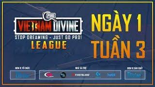Divine League: Master| Tuần 3 | Caster: Việt Anh