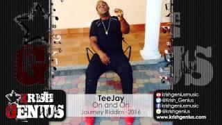 TeeJay - On and On [Journey Riddim] January 2016