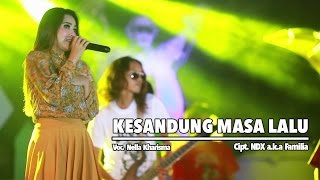 [4.06 MB] Nella Kharisma - Kesandung Masa Lalu (Official Music Video)