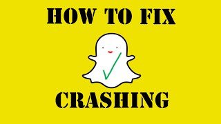 How to Fix Snapchat has Stopped