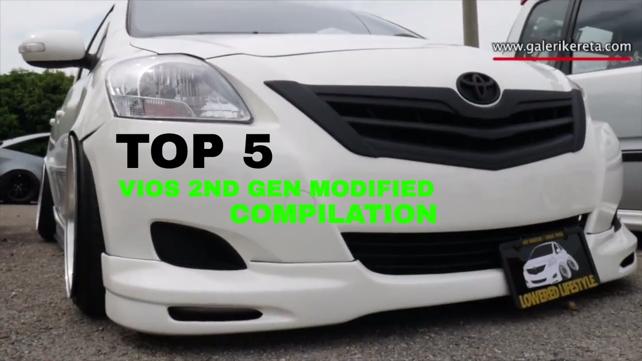 Top 5 Best Compilation Modified Toyota Vios 2nd Generation