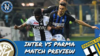 Inter Vs Parma Preview | Can Inter Get Their Eighth League Win Of The Season?