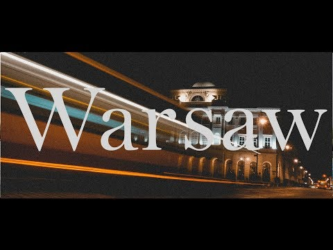 Poland - Warsaw // Sony A5100 // Travel 2017 HD